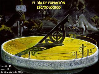 EL DÍA DE EXPIACIÓN ESCATOLÓGICO
