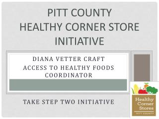Pitt County Healthy Corner Store Initiative
