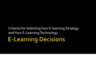 E-Learning Decisions