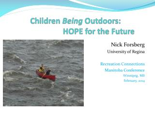 Children  Being  Outdoors:   HOPE for the Future