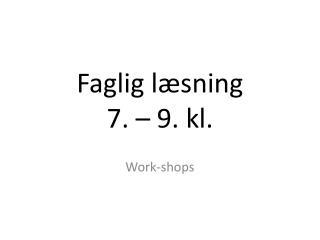 Faglig l�sning 7. � 9. kl.