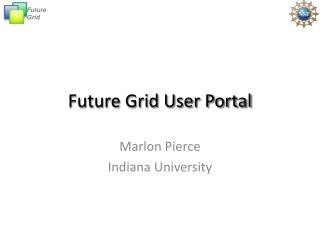 Future  Grid User Portal