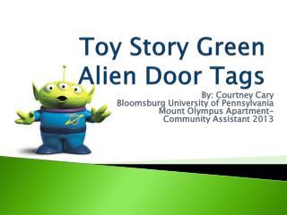 Toy Story Green Alien Door Tags