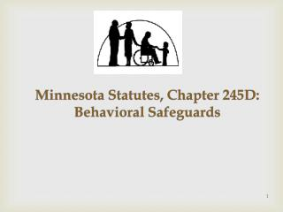 Minnesota Statutes, Chapter 245D: Behavioral Safeguards