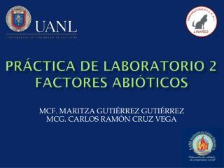 Práctica de laboratorio 2  Factores abióticos