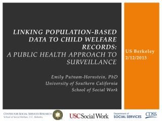 linking population-based data to child welfare records: a public health approach to surveillance