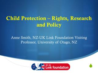 Child Protection � Rights, Research and Policy
