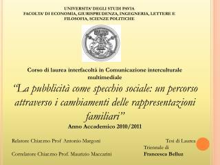 Corso di laurea interfacolt� in Comunicazione interculturale multimediale