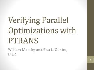 Verifying  Parallel Optimizations with  PTRANS