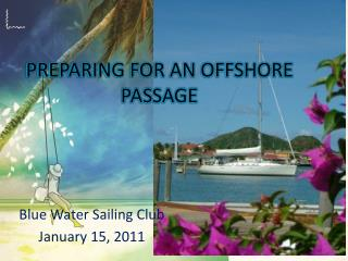 PREPARING FOR AN OFFSHORE PASSAGE