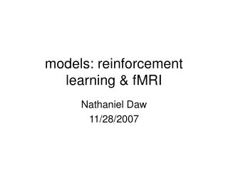 Models: reinforcement learning  fMRI