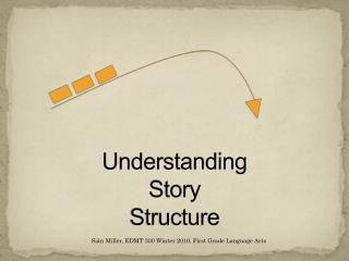 Understanding  Story Structure