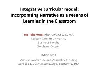 Integrative curricular model: Incorporating Narrative as a Means of Learning in the Classroom