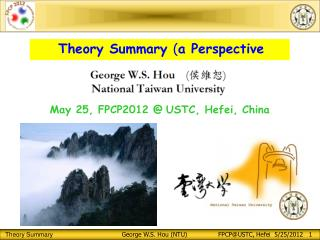 Theory Summary  ( a Perspective