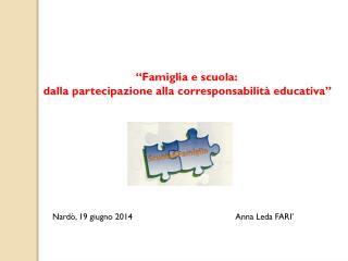 """""""Famiglia e scuola:  dalla partecipazione alla corresponsabilità educativa"""""""