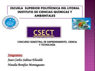 Integrantes: Juan Carlos Salinas  Elizalde Natalia  Bonifaz Montaguano