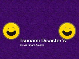 Tsunami Disaster's Abraham.A