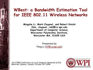 WBest: a Bandwidth Estimation Tool for IEEE 802.11 Wireless Networks