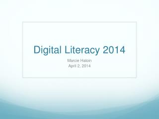 Digital Literacy  2014