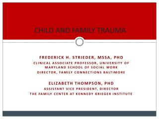 CHILD AND FAMILY TRAUMA