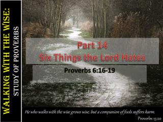 Part  14 Six Things the Lord Hates