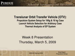 Week  8  Presentation Thursday,  March 5,  2009