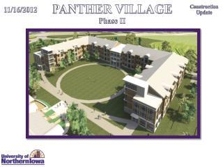 PANTHER VILLAGE Phase II