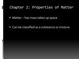 Chapter 2: Properties of Matter