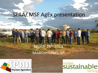 SPAA/ MSF AgEx presentation