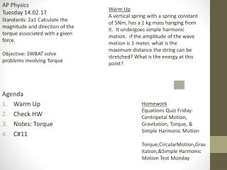Agenda Warm Up Check HW Notes: Torque C#11