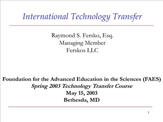 International Technology Transfer  Raymond S. Fersko, Esq. Managing Member Ferskos LLC