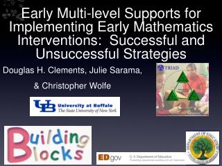 Early Multi-level Supports for Implementing Early Mathematics Interventions:  Successful and Unsuccessful Strategies