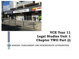 VCE Year 11 Legal Studies Unit 1 Chapter  TWO  Part  ( i )