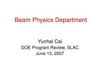 Beam Physics Department