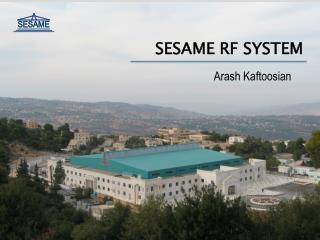 SESAME RF SYSTEM