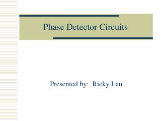 Phase Detector Circuits