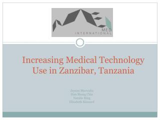 Increasing Medical Technology Use in Zanzibar, Tanzania