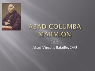 Abad  columba  Marmion