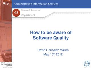 How to be aware of Software Quality