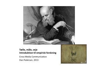 Tælle, måle, veje Introduktion til empirisk forskning