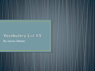 Vocabulary List #5