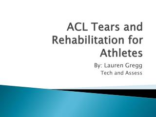 ACL Tears and Rehabilitation for Athletes