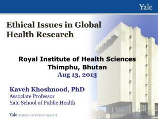 Ethical Issues in Global Health Research