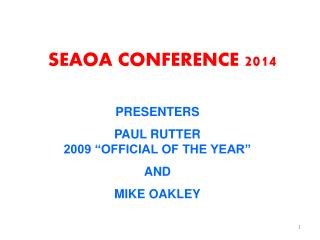 SEAOA CONFERENCE 2014