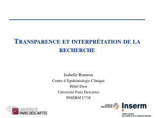 Isabelle Boutron Centre  d'Epidémiologie  Clinique Hôtel Dieu Université  Paris Descartes