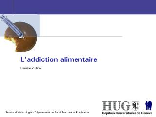 L'addiction alimentaire