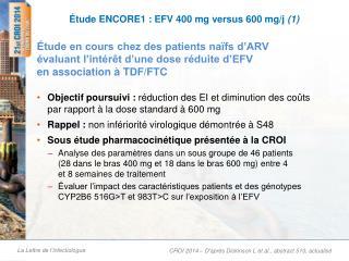 Étude ENCORE1 : EFV 400 mg versus 600 mg/j  (1)