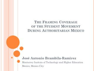 The Framing Coverage  of  the Student Movement  During  Authoritarian Mexico