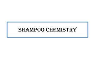 Shampoo Chemistry