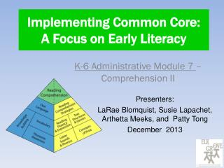 Implementing Common Core: A Focus on Early Literacy